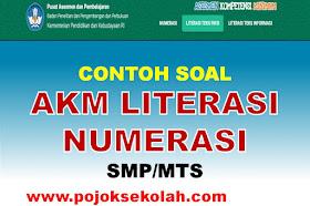 Soal AKM Literasi Dan Numerasi Jenjang SMP/MTs Tahun 2021
