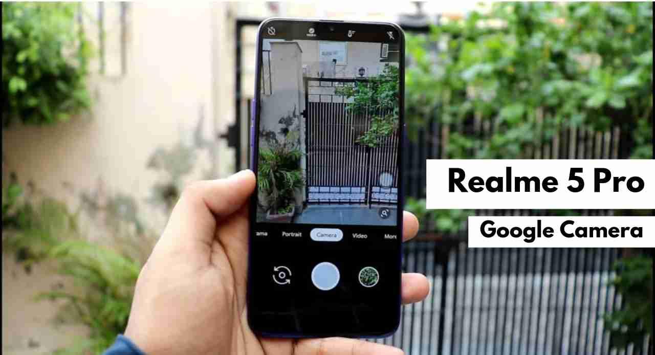 Google Camera (GCam) di Realme 5 Pro