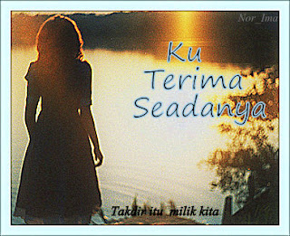 http://syimahkisahku.blogspot.com/2012/11/cerpen-ku-terima-seadanya.html