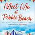 Meet Me at Pebble Beach: The hilarious and feel-good romance fiction read of summer 2020 by Bella Osborne