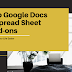 Top Google Docs and Spreadsheets Add-Ons To Make Your Life Easier