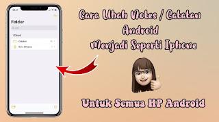 Cara Mengubah Tampilan Notes Android Menjadi Iphone