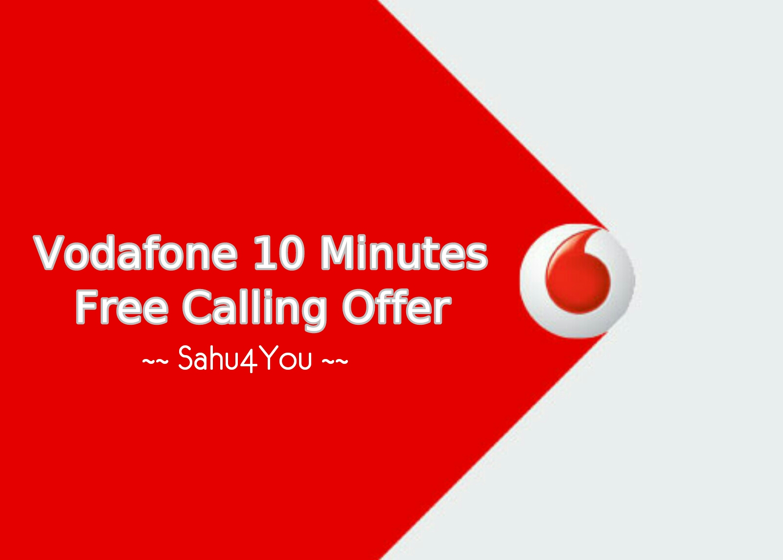 How To Get 10 Minutes Free Calling In Vodafone