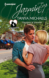Tanya Michaels - Regreso Al Pasado
