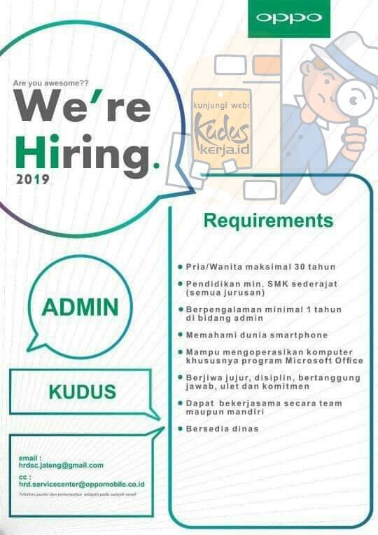 Kuduskerja informasi lowongan kerja hari ini, OPPO Sedang membuka kesempatan berkerja sebagai Admin dengan ketentuan sebagai berikut