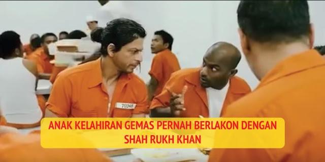 Anak Kelahiran Gemas Pernah Berlakon Dengan Shah Rukh Khan