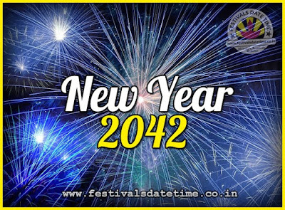 2042 New Year Date & Time, 2042 New Year Calendar