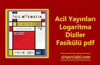 Acil Yayınları Logaritma Diziler Fasikülü pdf