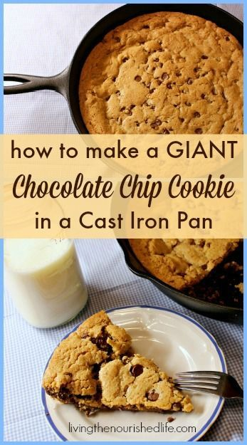 Giant Chocolate Chip Cookie in a Cast Iron Pan