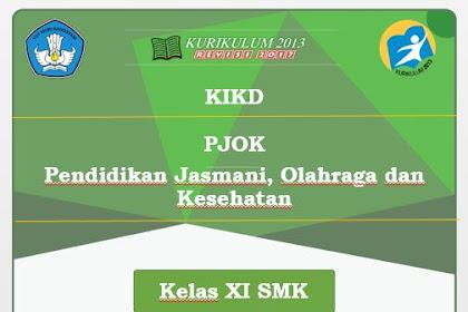 KIKD PJOK (Pendidikan Jasmani, Olahraga dan Kesehatan) Kelas XI SMK Kurikulum 2013 Revisi 2017