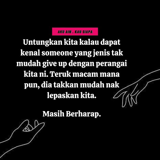 Kenal Someone dan tak give up ~~