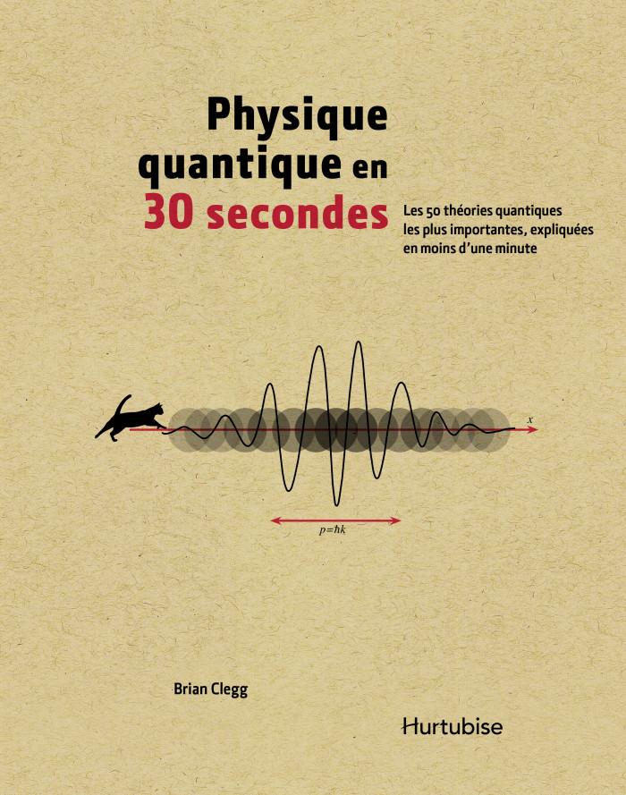 Livre Physique quantique en 30 secondes PDF
