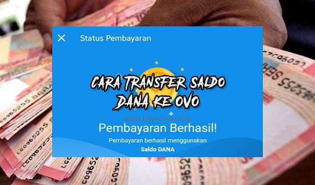 Cara Transfer Saldo DANA ke OVO Secara Mudah
