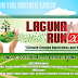 "REGISTER NOW! LAGUNA RUN 2017 ""A Run for Climate Change Awareness and Mitigation"""