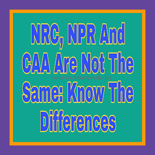 NRC, NPR And CAA Are Not The Same: Know The Differences
