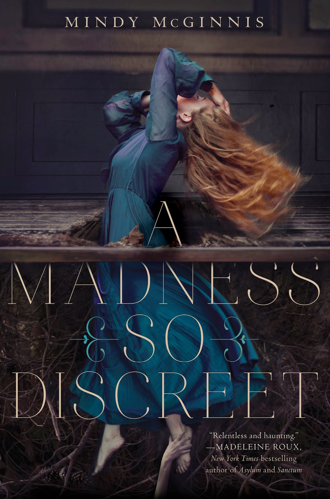 A Madness So Discreet (Mindy McGinnis)
