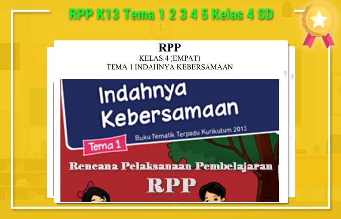RPP K13 Tema 1 2 3 4 5 Kelas 4 SD