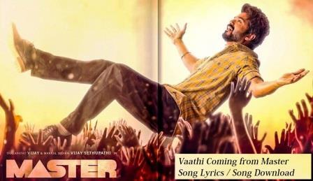 Vaathi Coming Song Lyrics | Anirudh Ravichander | Song Download