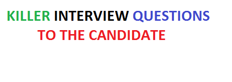 Killer Interview Questions Ask to The Candidate