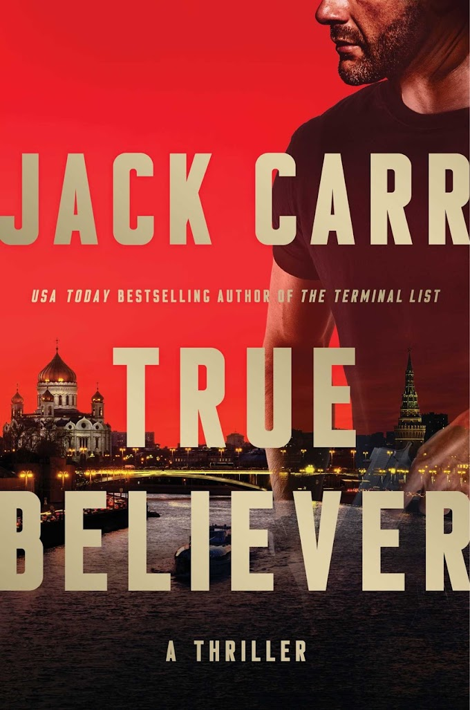 True Believer By Jack Carr Free PDF Download