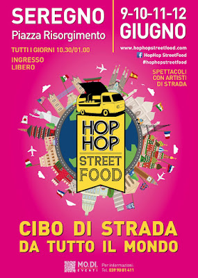 HopHop StreetFood 9 - 10 - 11 -12 giugno Seregno (MB) 2016