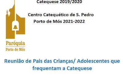 Reunião de pais das crianças da catequese: Início do ano 2021-2022 - São Pedro