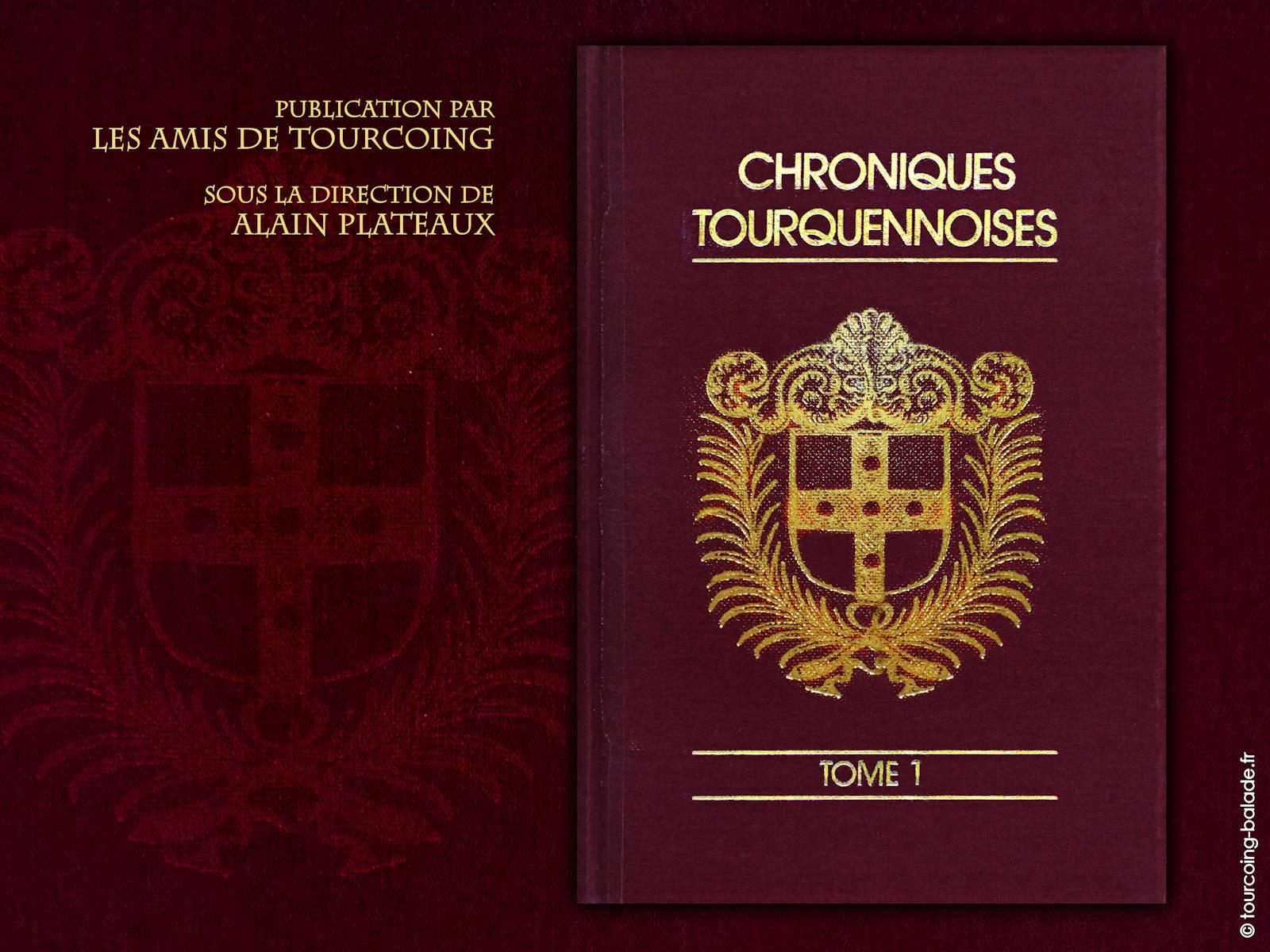 Couverture Chroniques Tourquennoises, Tome 1
