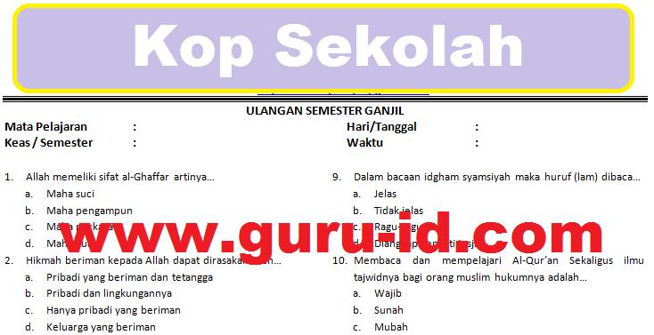 Soal Agama Islam Kelas 7 Semester 1 2 Dan Kunci Jawaban Kurikulum 2013 Tahun 2018 Info Pendidikan Terbaru