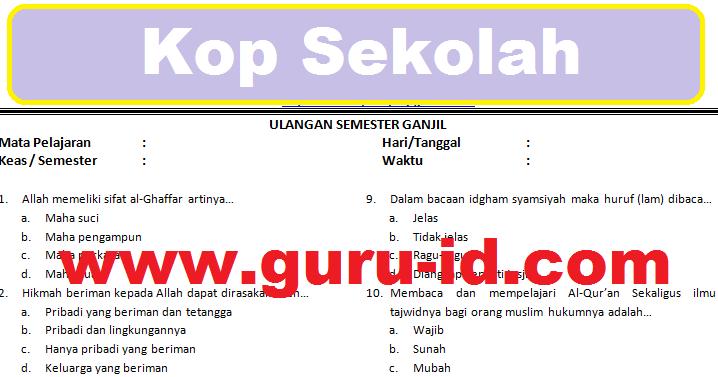 Soal Agama Islam Kelas 7 Semester 1 Amp 2 Dan Kunci Jawaban Kurikulum 2013 Tahun 2018 Info Guru