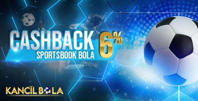 Cashback sportsbook bola 6%