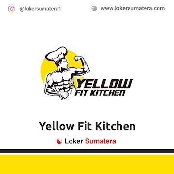 Lowongan Kerja Medan: Yellow Fit Kitchen Mei 2021
