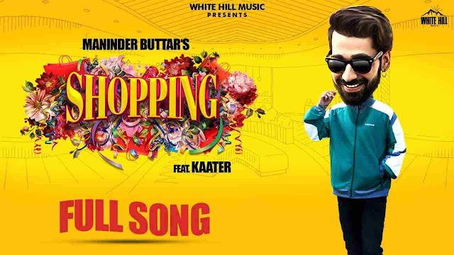 Shopping song Lyrics - Maninder Buttar