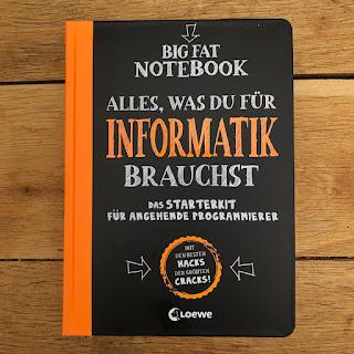 Big Fat Notebook: Alles was du für Informatik brauchst