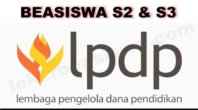 Beasiswa S2 dan S3 LPDP