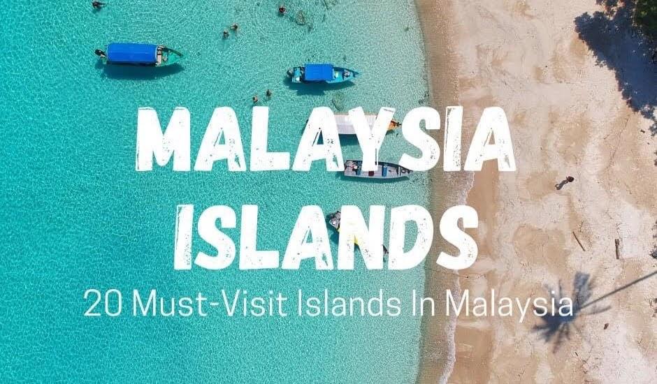 20 Pulau Wajib Dilawati Di Malaysia | Korang Dah Sampai Kat Pulau-Pulau Ni?