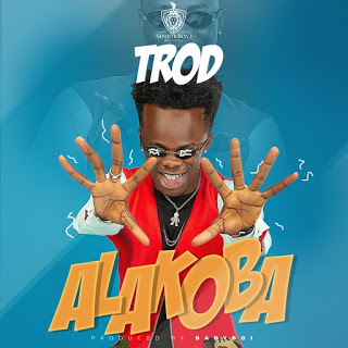 [Music + Video] TROD – Alakoba