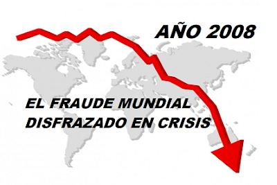 IMAGEN EL FRAUDE MUNDIAL DISFRAZADO EN CRISIS
