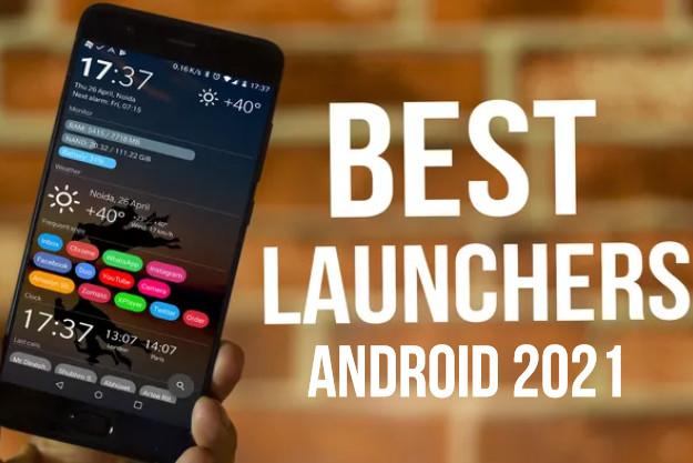 Οι 15 καλύτεροι Android launchers για το 2021