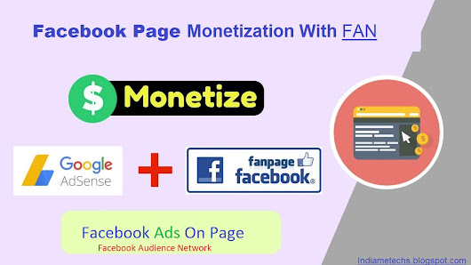 Facebook Page Ko Monetize Kaise Kare - How To Monitize Facebook Page Puri Jankari In Hindi  ~  India Me Tech - Earn Money Online