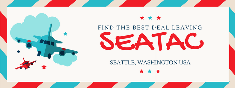 Find the best deal leaving SeaTac