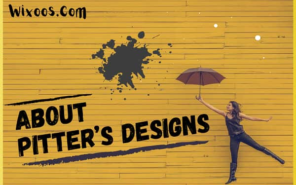 About Pitters designs