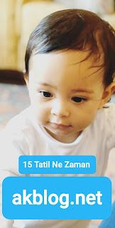 15 Tatil Ne Zaman