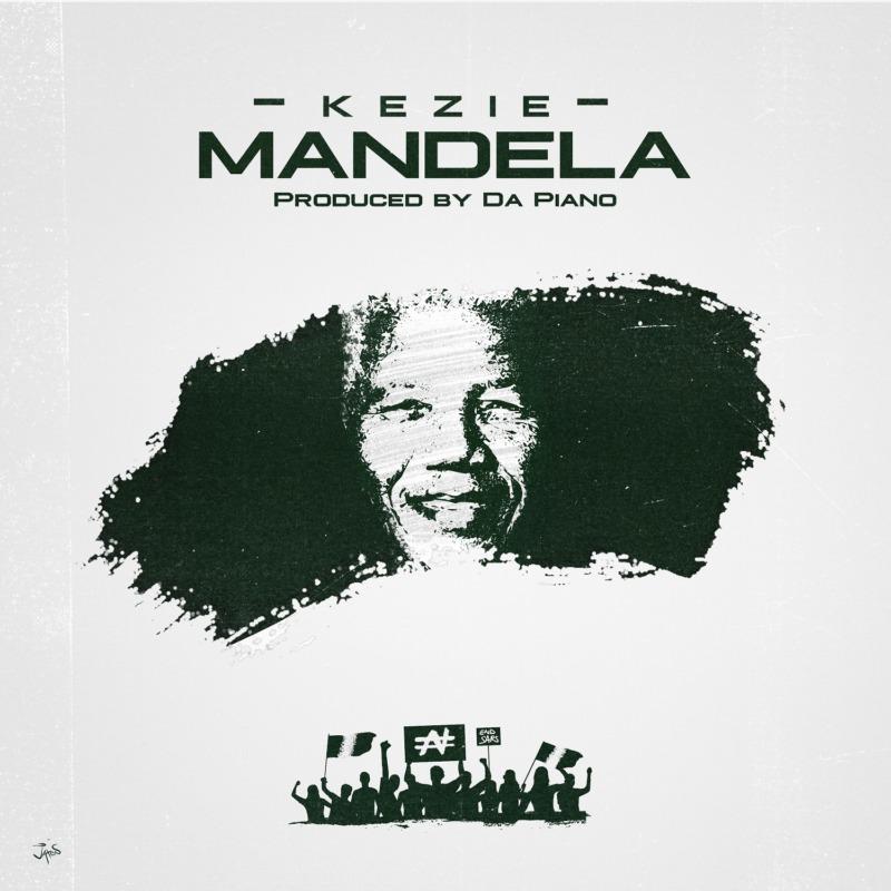 """Kezie – """"Mandela"""" #Arewapublisize"""