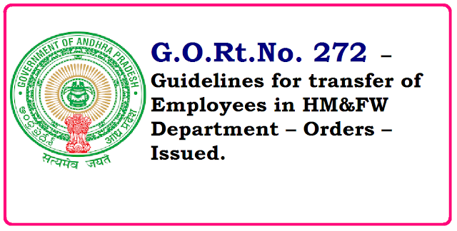 G.O.Rt.No. 272 – Guidelines for transfer of Employees in HM&FW Department – Orders – Issued./2016/06/gortno-272-hm-guidelines-for-transfer-of-employees-in-HMFW-Department-orders-issued.html