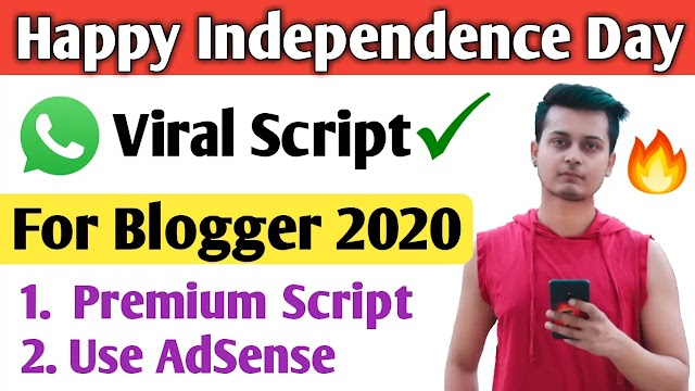 Happy Independence Day Wishing Whatsapp Script 2020 | 15 August 2020 - Wishing Script For Blogger