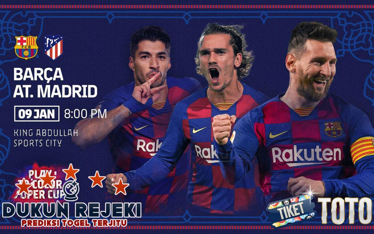 Prediksi Barcelona vs Atletico Madrid 09 Januari 2020 Super Cup Spanyol