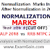 RRB ALP 2018  vs  RRB NTPC 2015  : Normallization  Marks Increase After Normalization in 2015  NTPC Exam