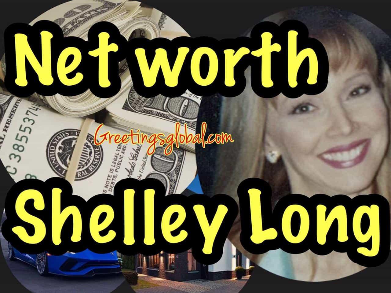 Net worth Shelley Long 2020