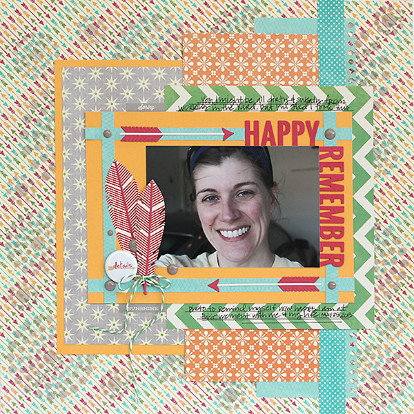 Remember Happy Layout by Juliana Michaels using My Favorite Things Dies and Stamps