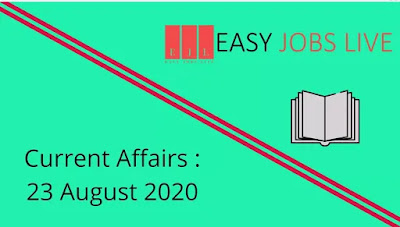 Current Affairs 23 August 2020 PDF